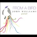 John Williams: From a Bird