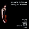 Melting the Darkness - Works for Solo Violin