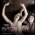 Palpiti del Cuore - Fontana, Handel, Mancini, Strozzi, Vivaldi
