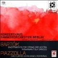 Bartok: Divertimento for String Orchestra, Romanian Folk Dances; Piazzolla: Las Cuatro Estaciones Portenas