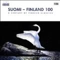 Suomi - Finland 100 - A Century of Finnish Classics