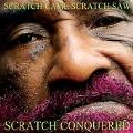 Scratch Came, Scratch Saw, Scratch Conquered