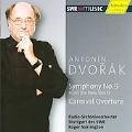 Dvorak: Symphony No. 9, Carnival Overture / Roger Norrington, SWR Stuttgart Radio Symphony Orchestra
