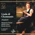Donizetti: Linda di Chamounix / Gavazzeni, Fraus, et al