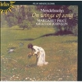 Mendelssohn: On Wings of Song, etc / Price, Johnson