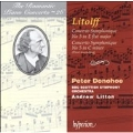 The Romantic Piano Concerto Vol 26 - Litolff /Donohoe, et al