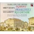 Beethoven: Egmont, Prometheus;  Schubert: Rosamunde