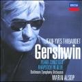Gershwin: Piano Concerto, Rhapsody in Blue, I Got Rhythm Variations