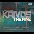 E.Rautavaara: Kaivos (The Mine)