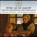 Zund an Es Liacht:Tiroler Volksweisen Zur Weihnacht:Osttiroler Viergesang/Konigswiesener Stubemusik/Katja Holler(hp)