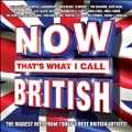 Now : That's What I Call British