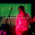 Death Express<限定盤>