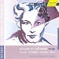 Elisabeth Grummer Sings Mozart, Schubert, Brahms & Wolf
