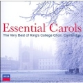 Essential Carols - The Very Best of King's College Choir, Cambridge