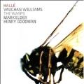 Ralph Vaughn Williams: The Wasps (7/26-28/2005) / Mark Elder(cond), Hallle Orchestra, Henry Goodman(narrator)