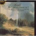 Handel: Six Concerti Grossi Op 3 / Goodman, et al