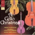 A CELLO CHRISTMAS:GREGORIAN CHANT/TCHAIKOVSKY/PROKOFIEV/ETC :GEOFFREY SIMON(cond)/LONDON CELLO ORCHESTRA/ETC