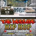 The Message : Hip Hop Party Classics