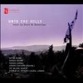 Unto The Hills - Music by David W. Bowerman