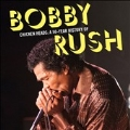 Chicken Heads: A 50 Year History of Bobby Rush