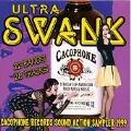 Ultra Swank: Cacophone Sound Action Sampler 1999