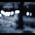 Looking on Darkness / Frode Haltli, Vertavo String Quartet