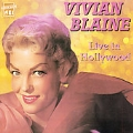 Vivian Blaine Live in Hollywood