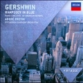 Gershwin: Rhapsody in Blue, An American in Paris, Piano Concerto