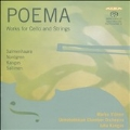 Poema - Works for Cello and Strings