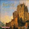 Bartok: Bluebeard's Castle, Cantata Profana