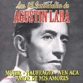Las 15 Inolvidables de Agustin Lara