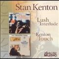 Lush Interlude/The Kenton Touch