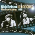 In Concert : The Troubador, 1969