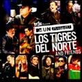 MTV Unplugged : Los Tigres del Norte and Friends