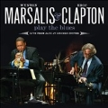Wynton Marsalis & Eric Clapton Play The Blues : Live From Jazz At Lincoln Center