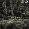 Chaya Czernowin: The Quiet - Works for Orchestra