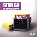 Star 69 Extended Mixes Vol. 5