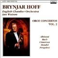 Oboe Concertos Vol 2 / Brynjar Hoff, Watson, English Chamber