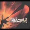 G.Machaut: Le Remede de Fortune / Marc Mauillon, Vivabiancaluna Biffi, Angelique Mauillon, etc