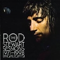 The Rod Stewart Sessions 1971 - 1998 : Highlights