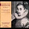 ハンス・レオ・ハスラー: 宗教的・世俗的合唱作品集
