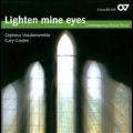 Lighten Mine Eyes - Contemporary Choral Music