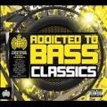 Addicted to Bass : Classics