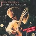 Spirit of the Guitar / John Williams