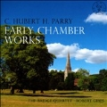 C.H.H.Parry: Early Chamber Works