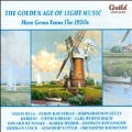 The Golden Age of Light Music - More Gems From The 1930s