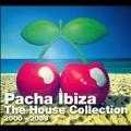 Pacha Ibiza: The House Collection 2000-2009