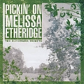 Pickin' On Melissa Etheridge: The Bluegrass Tribute