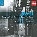 Weill: Symphony No.2, The Seven Deadly Sins, etc / Mariss Jansons, BPO, Simon Rattle, City of Birmingham SO, etc