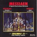 Messiaen, Revueltas, Ruggles / Weisberg, Ensemble 21